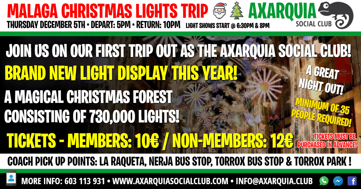Malaga Lights Trip Hosted By Axarquia Social Club