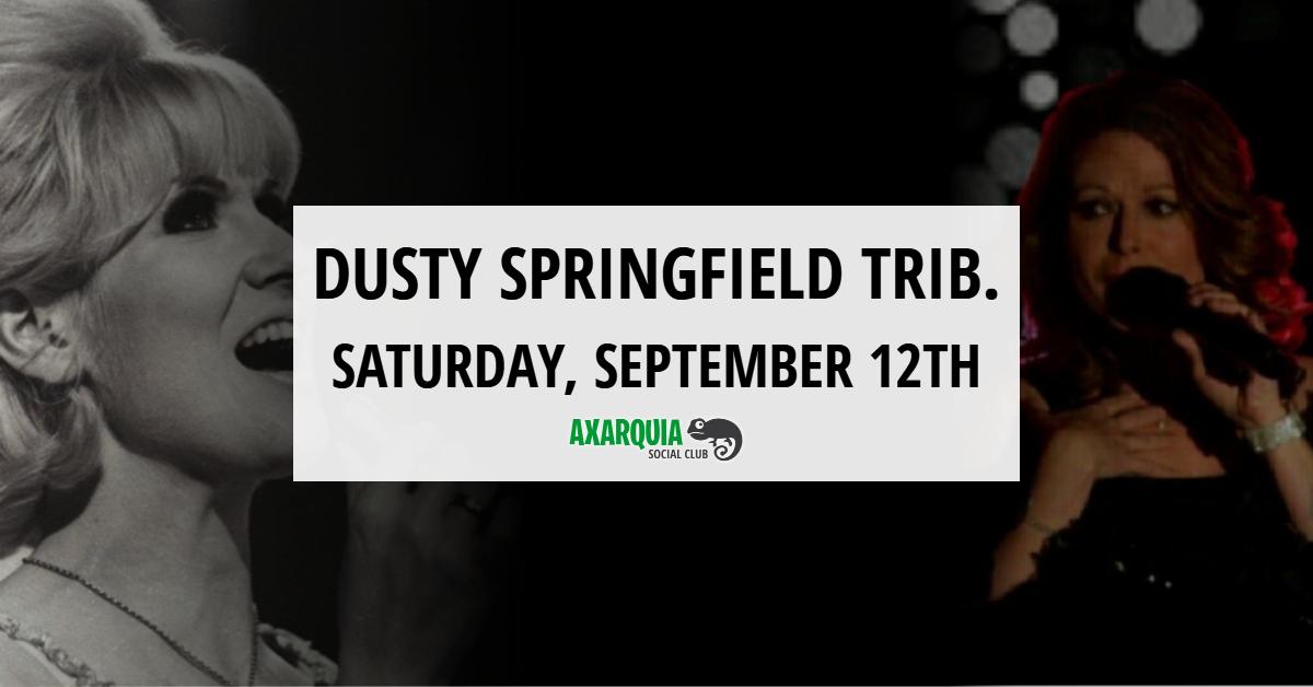 Dusty Springfield Tribute at La Raqueta in Nerja